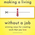 making-a-living-without-a-job-winning-ways-for-creating-work-that-you-love