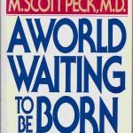 world waiting to be born