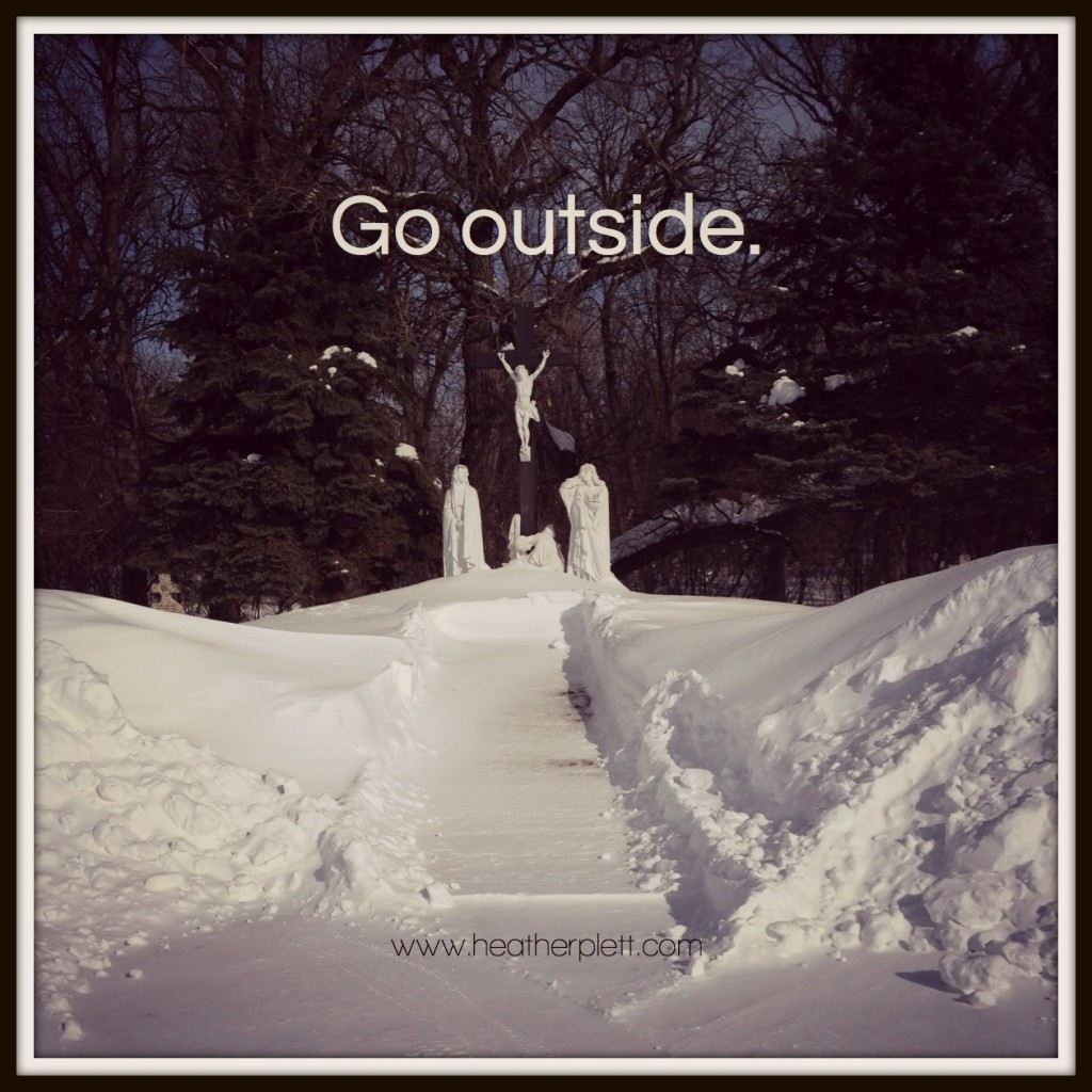 5. retreat - go outside