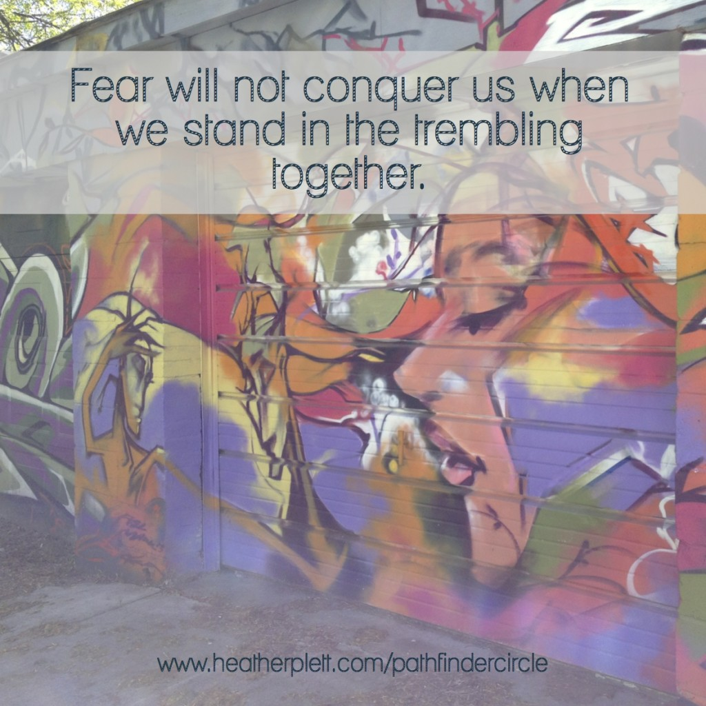 dare to stand in the trembling 2