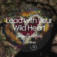 Lead with your Wild Heart