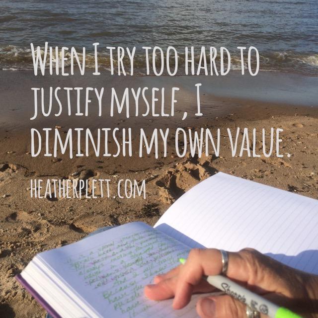 justify myself