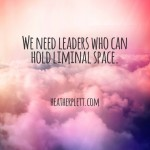 What kind of leadership is needed for our time?