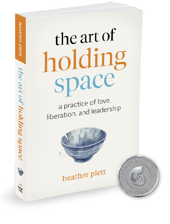 The art of Holding Space book cover by Heather Plett